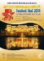 Đã sẵn sàng cho Hội chợ Thương mại Quốc tế Festival Huế 2014