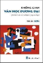 """Đoàn Ánh Dương và """"Không gian văn học đương đại"""""""