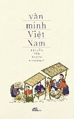 Cuốn sách khẳng định nền văn minh Việt