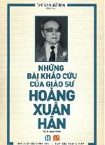 Sách khảo cứu lịch sử của Giáo sư Hoàng Xuân Hãn