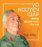 Thêm một cuốn sách ảnh về Đại tướng Võ Nguyên Giáp