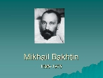 Một chiều kích khác của Bakhtin