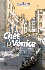 'Chết ở Venice' và bệnh dịch dưới ngòi bút của Thomas Mann