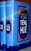 Huế và văn hoá Huế trong 'Từ điển tiếng Huế'