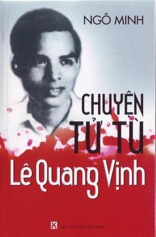 Những mối tình nước mắt của tử tù Lê Quang Vịnh