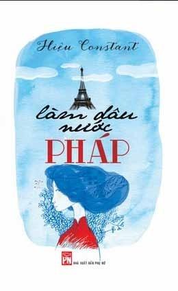 Làm dâu nước Pháp - cuốn tự truyện viết bằng trái tim