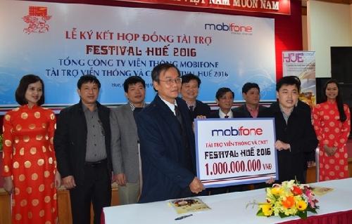 Tổng Công ty Viễn thông MobiFone tài trợ 1 tỷ đồng cho Festival Huế 2016