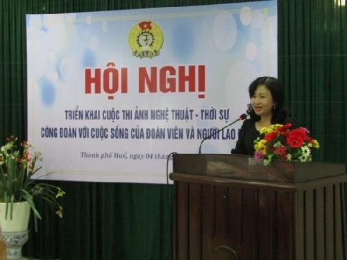 Liên đoàn Lao động tỉnh Thừa Thiên Huế phát động Cuộc thi ảnh nghệ thuật - thời sự về giai cấp công nhân