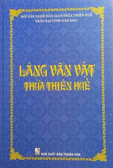 """Ra mắt ấn phẩm """"Làng văn vật Thừa Thiên Huế"""""""
