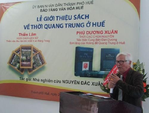 Lễ giới thiệu sách về thời Quang Trung ở Huế của nhà nghiên cứu Nguyễn Đắc Xuân