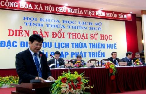 """Diễn đàn Đối thoại Sử học """" Đặc điểm du lịch Thừa Thiên Huế và giải pháp phát triển""""."""