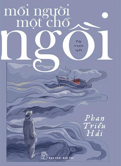 Nhà văn Phan Triều Hải tái xuất sau 13 năm