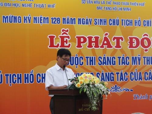 """Lễ phát động cuộc thi sáng tác mỹ thuật:""""Chủ tịch Hồ Chí Minh trong sáng tác của các nghệ sỹ tạo hình Huế"""""""