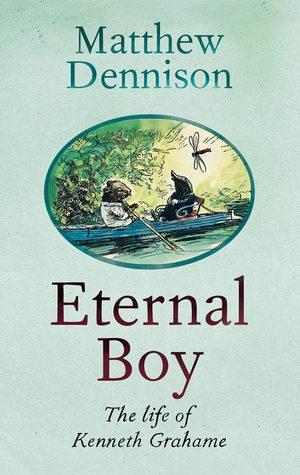 """""""Eternal Boy"""" - những thước phim hấp dẫn về cuộc đời Kenneth Grahame"""