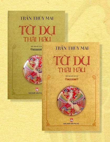 """Ra mắt Tiểu thuyết lịch sử """"Từ Dụ Thái hậu"""" của nhà văn Trần Thùy Mai"""
