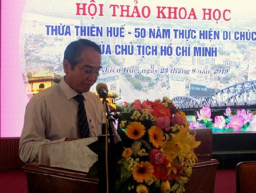 """Hội thảo Thừa Thiên Huế - 50 năm thực hiện Di chúc của Chủ tịch Hồ Chí Minh""""."""