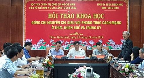 """Hội thảo khoa học """"Đồng chí Nguyễn Chí Diểu với phong trào cách mạng ở Thừa Thiên - Huế và Trung kỳ"""""""