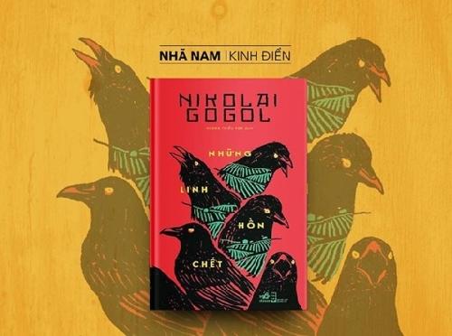 Xuất bản tác phẩm kinh điển của nhà văn Nga Nikolai Vasilievich Gogol