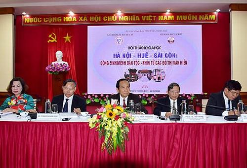 """Hội thảo  khoa học """"Hà Nội- Huế- Sài Gòn: Dòng sinh mệnh dân tộc- nhìn từ các đô thị văn hiến"""""""