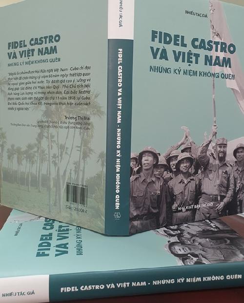 Ra mắt sách Fidel Castro và Việt Nam - Những kỷ niệm không quên